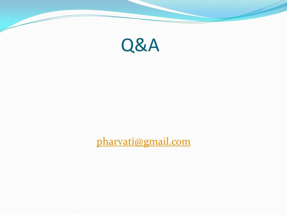 Q&A pharvati@gmail.com