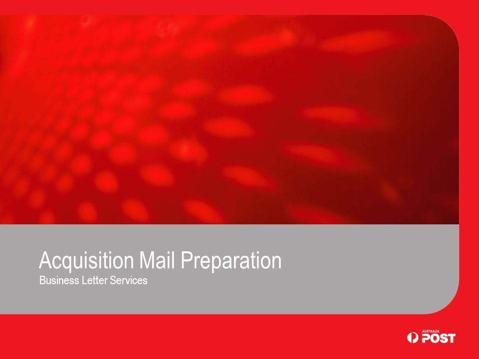 Acquisition Mail Preparation Business Letter Services