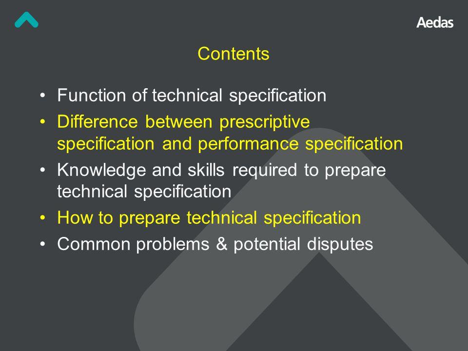 Descriptive: E.g., Window Operable wall Specifications – Prescriptive / Performance