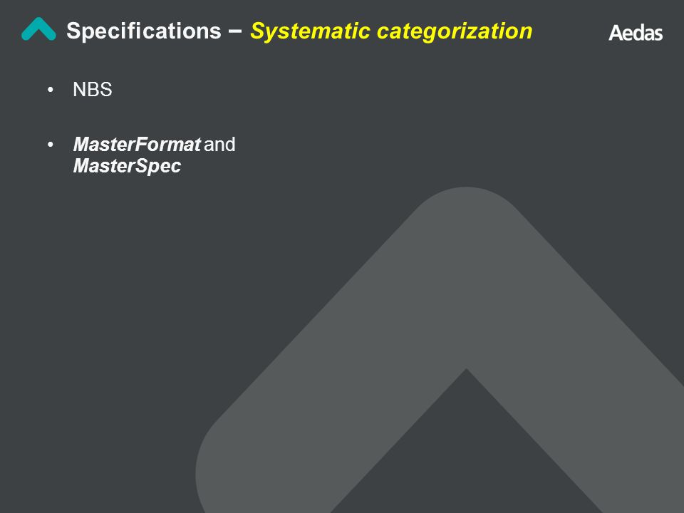 NBS MasterFormat and MasterSpec Specifications – Systematic categorization