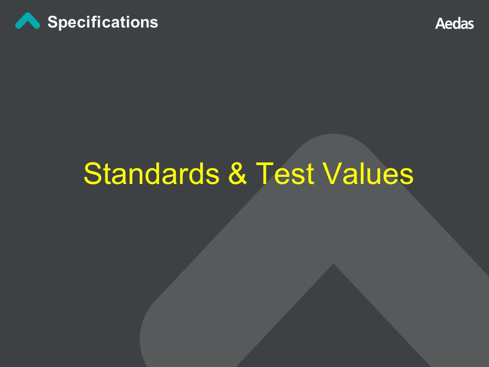 Standards & Test Values Specifications