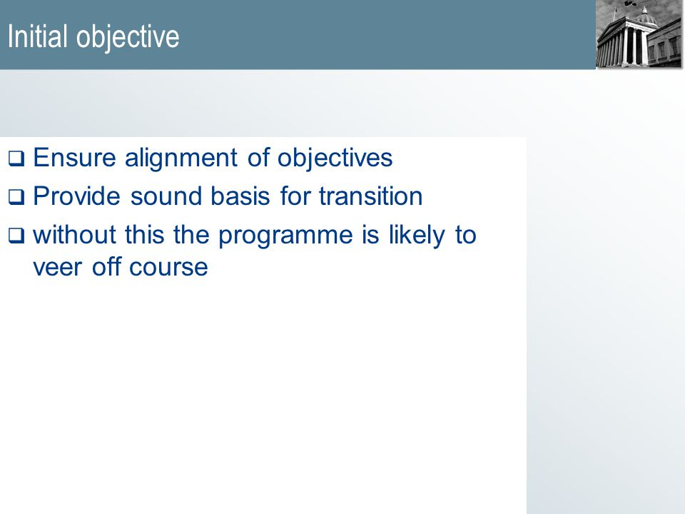'The Blueprint should be maintained and refined throughout the programme' Managing Successful Programmes, 1999, OGC Blueprint