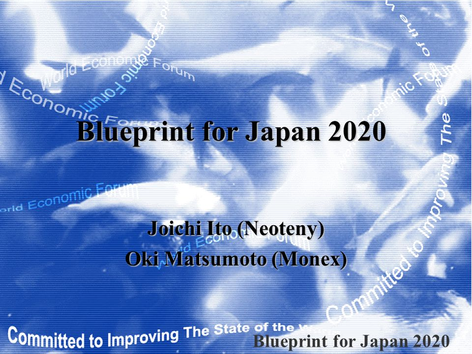 Blueprint For Japan 2020 Capital Markets - Analysis Capital Markets is not working in Japan Needs for the independent SEC Needs for the reallocation of resources Needs for transparent corporate governance ………