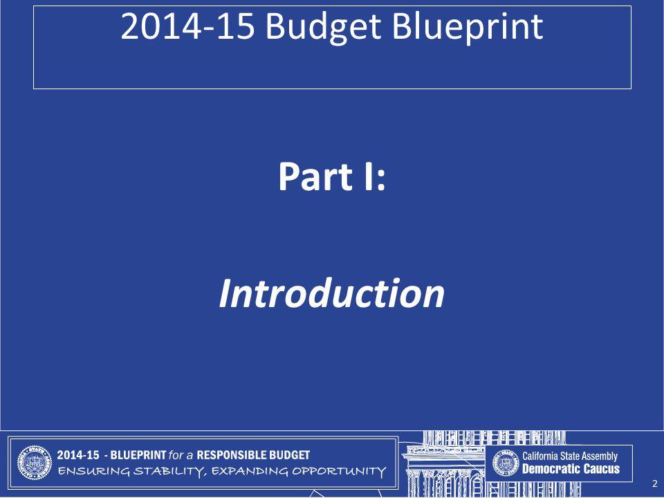 2014-15 Budget Blueprint Part I: Introduction 2