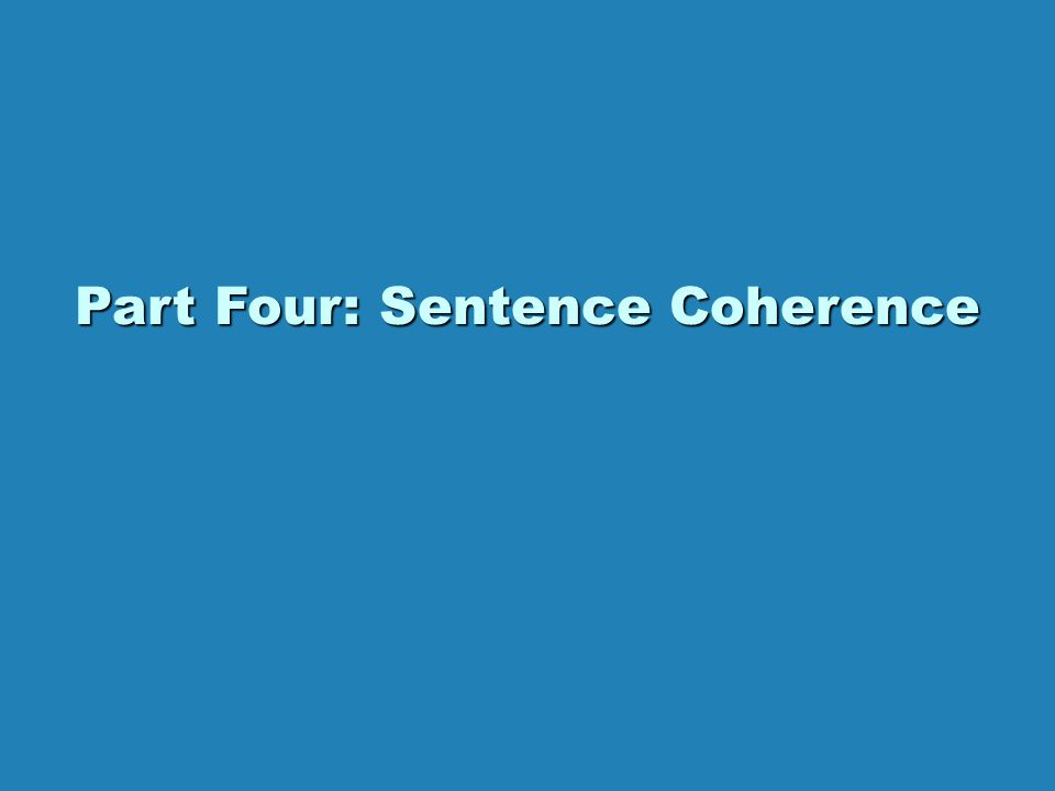Part Four: Sentence Coherence