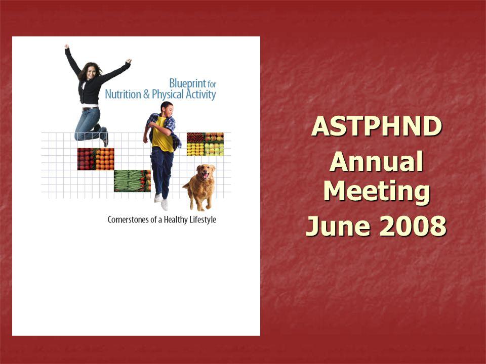ASTPHND Annual Meeting June 2008