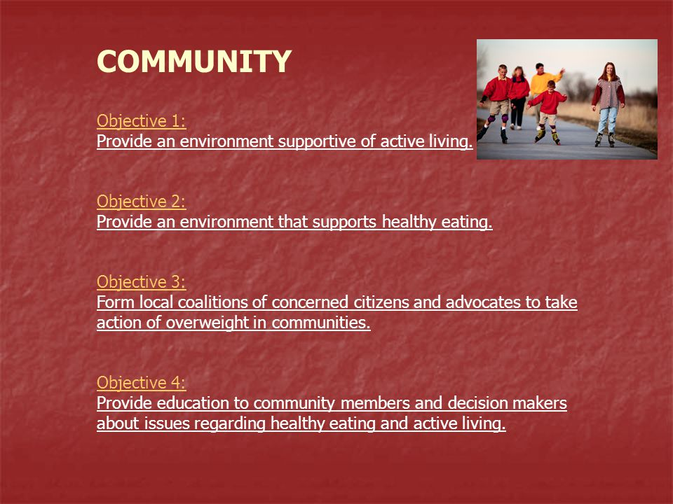 Objective 1: Objective 1: Provide an environment supportive of active living.