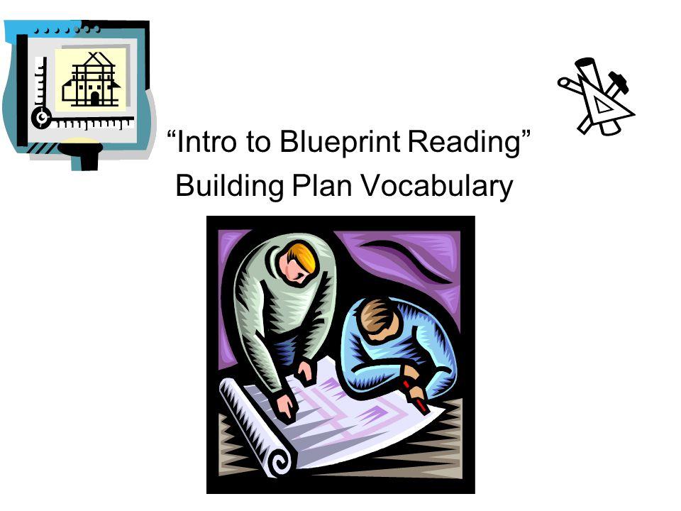 """Intro to Blueprint Reading"" Building Plan Vocabulary"