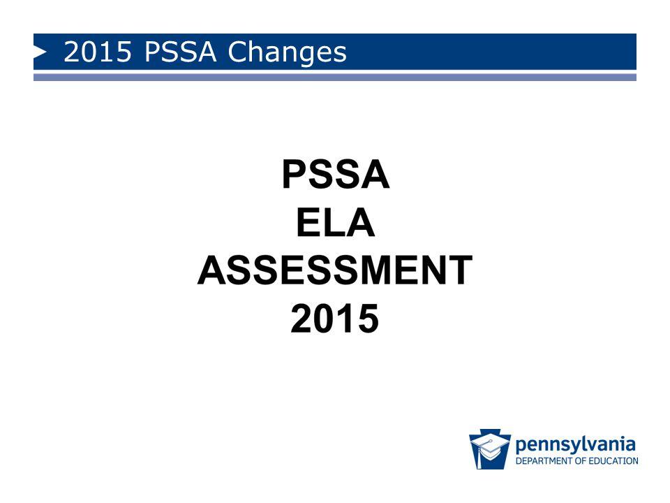 2015 PSSA Changes PSSA Math Assessment 2015