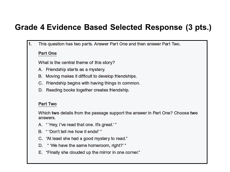 Grade 4 Evidence Based Selected Response (3 pts.)