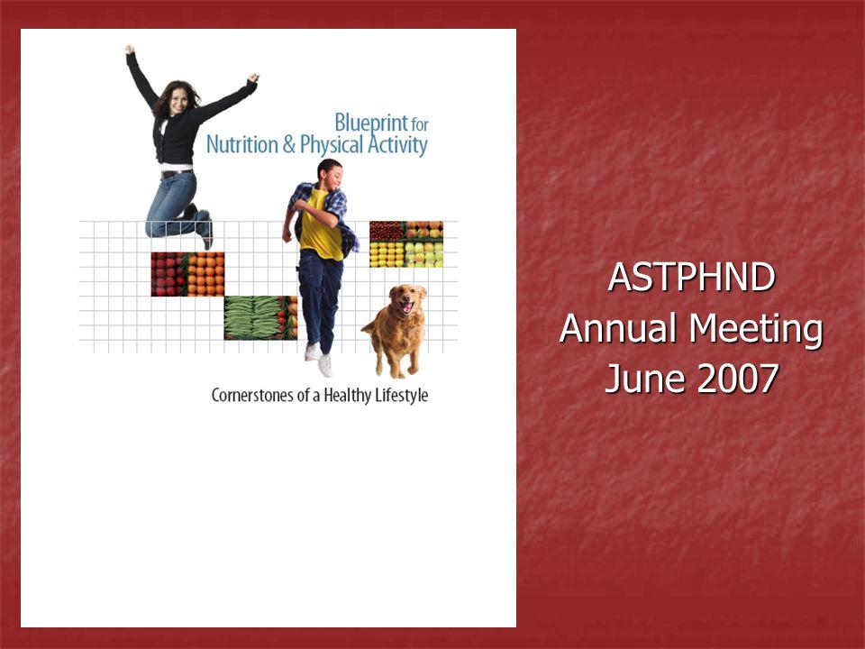 ASTPHND Annual Meeting June 2007