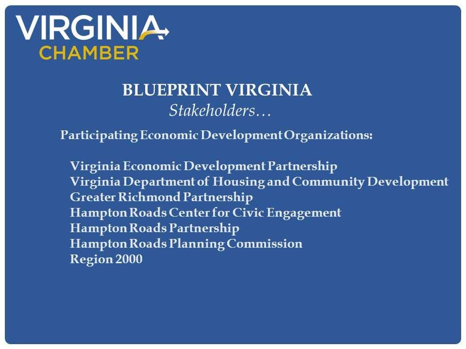 Participating Economic Development Organizations: Virginia Economic Development Partnership Virginia Department of Housing and Community Development G