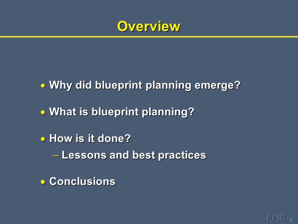 4 Why Did Blueprint Planning Emerge.
