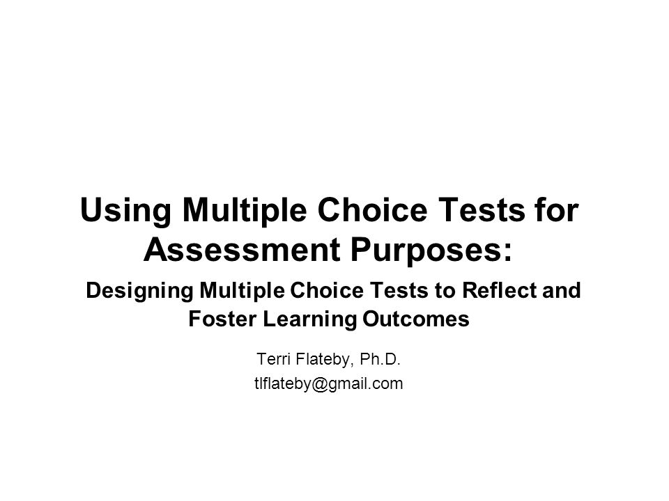 Evaluate Test Results 1.Kr-20: An outcome of.70 or higher.