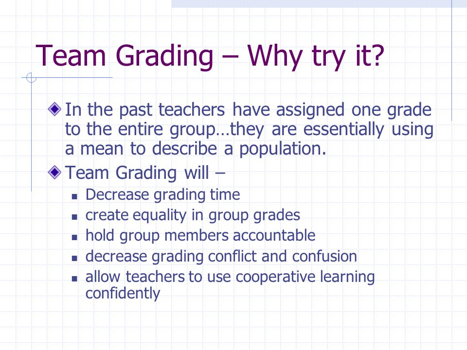 Team Grading – Why try it.