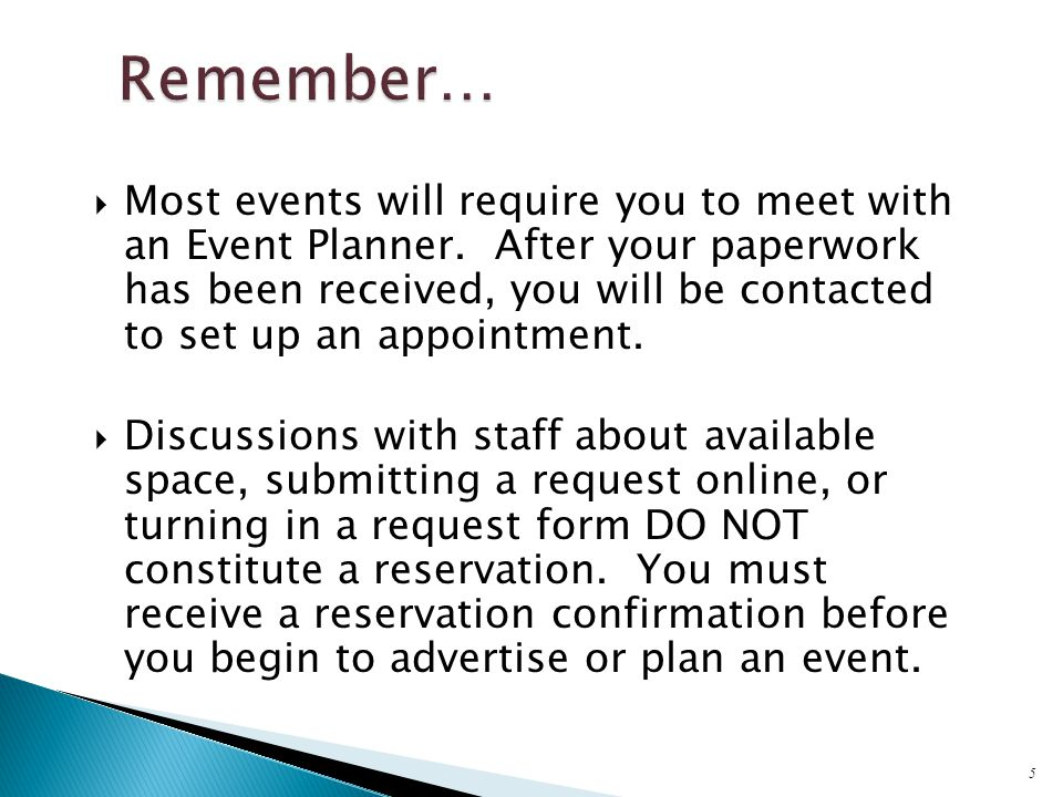  Meet with your Event Planner, Operations Supervisor, or Event Manager to review the setup for your event.