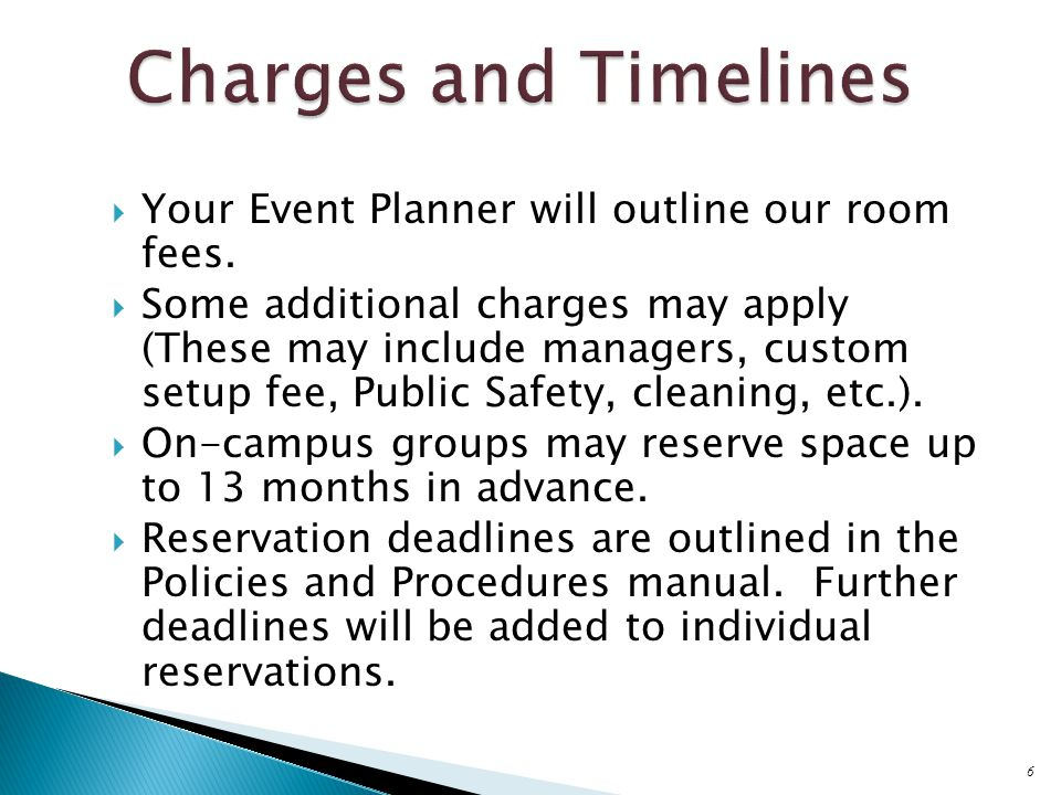  Your Event Planner will outline our room fees.