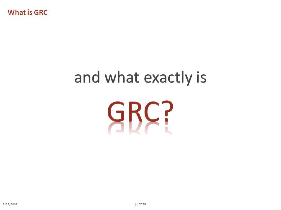What is GRC 3/12/2009(c) OCEG
