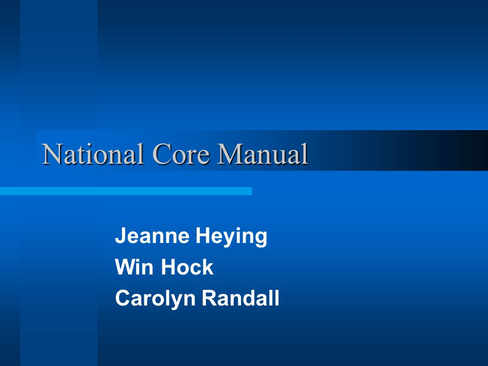 National Core Manual Jeanne Heying Win Hock Carolyn Randall