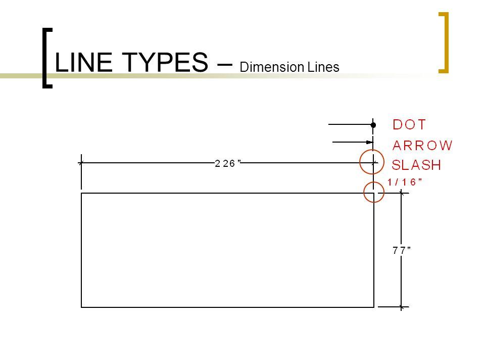 LINE TYPES – Dimension Lines