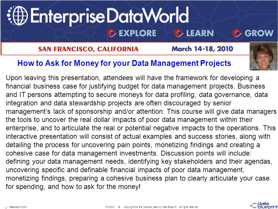12 - datablueprint.com Solving...Data Management Practices The World Bank Problem: –Corporate strategy to assess, document, and improve processes at all levels –Identified requirement to completely understand the organization s strengths, weaknesses, risks and opportunities –Wanted to evaluate the maturity of its data management practices Level of maturity internally Quality and risks associated with using external data management services.