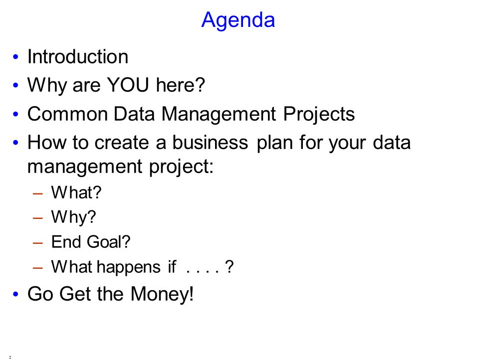 Agenda Introduction Why are YOU here.