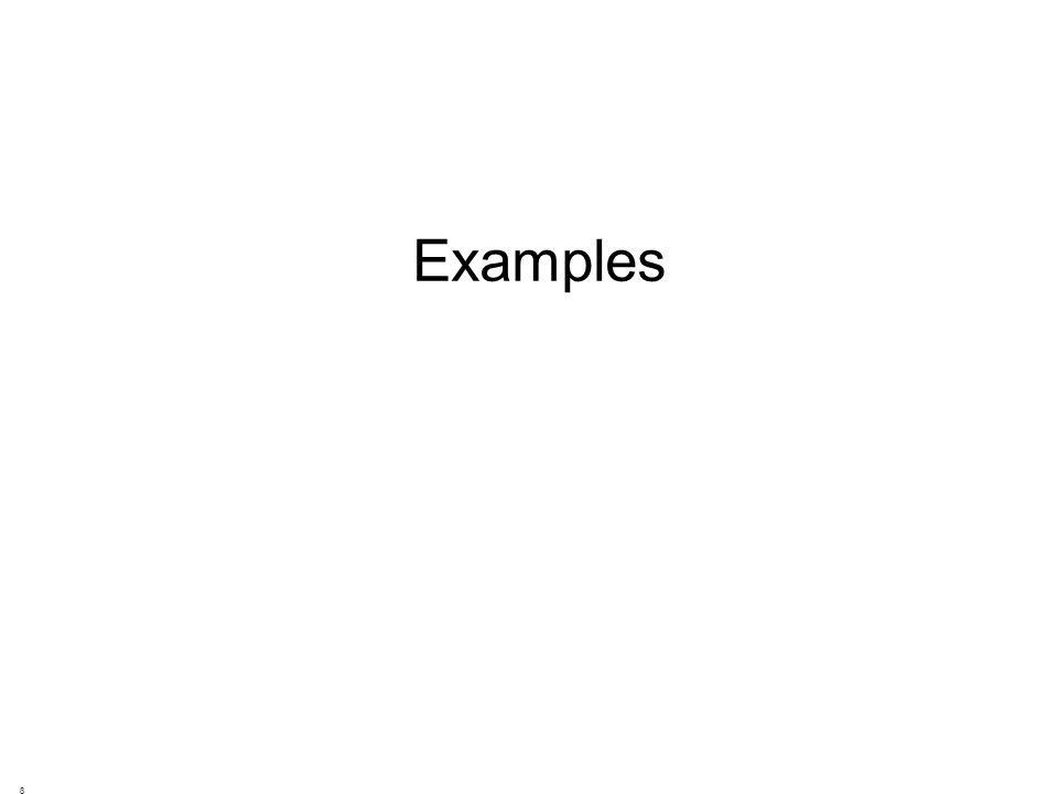 Examples 8