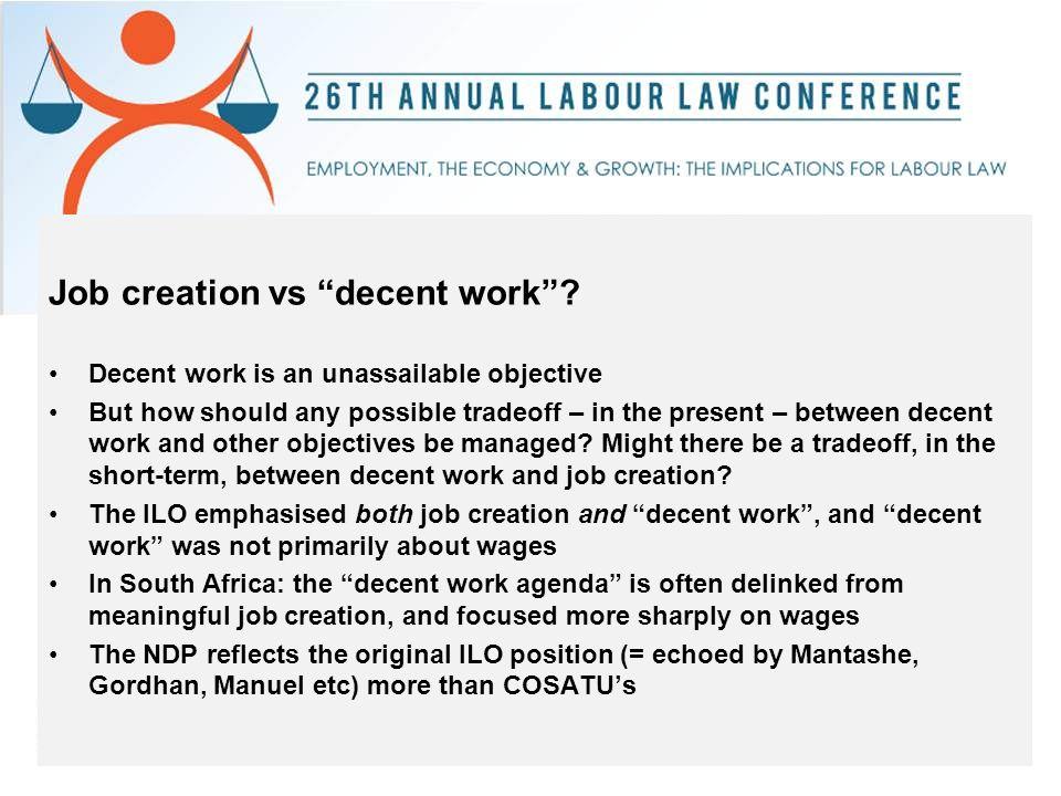 Job creation vs decent work .