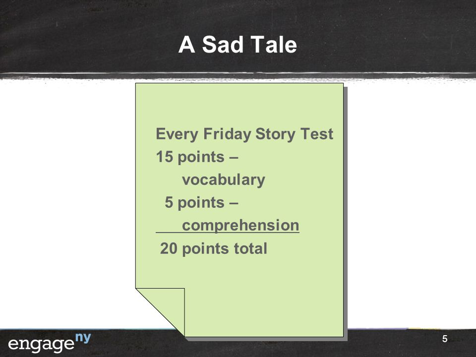 A Sad Tale Every Friday Story Test 15 points – vocabulary 5 points – comprehension 20 points total 5