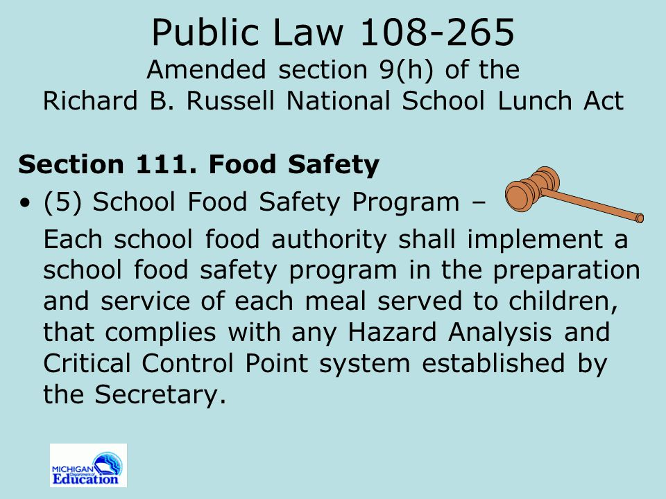 Other Reauthorization Requirements Related to Food Safety A report on the most recent inspection must now be posted in a 'publicly visible location.' Copies of the report must be provided to members of the public upon request.