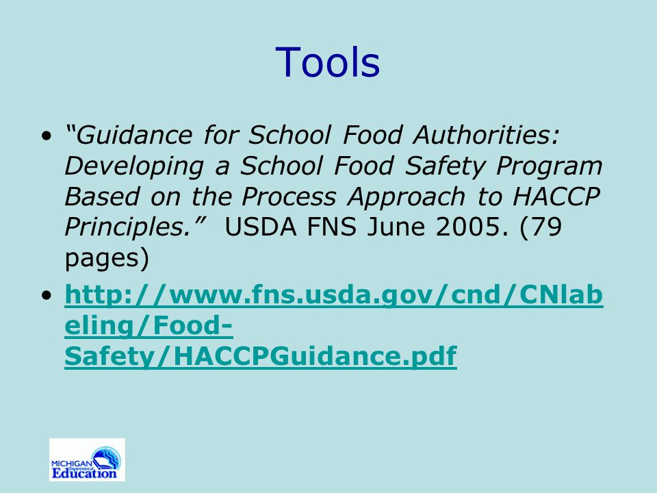 Tools HACCP Based Standard Operating Procedures , National Food Service Management Institute, 2005.