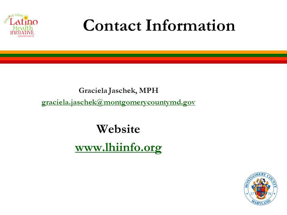 Contact Information Graciela Jaschek, MPH graciela.jaschek@montgomerycountymd.gov Website www.lhiinfo.org