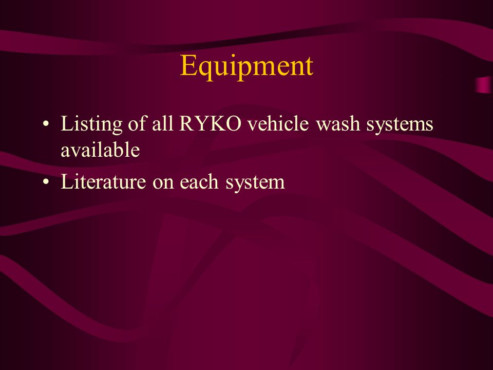 Equipment Listing of all RYKO vehicle wash systems available Literature on each system