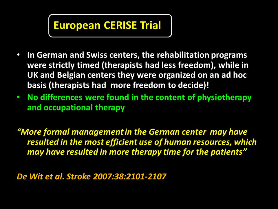In German and Swiss centers, the rehabilitation programs were strictly timed (therapists had less freedom), while in UK and Belgian centers they were organized on an ad hoc basis (therapists had more freedom to decide).