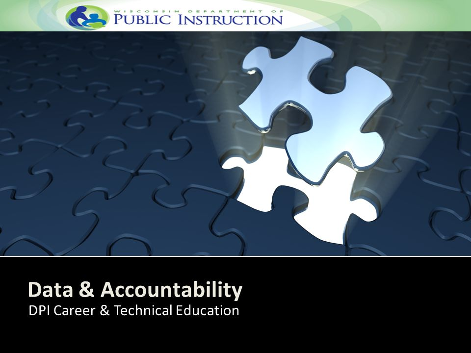 Agenda CTE Data & Accountability Welcome & Introductions Jen Wegner Vision of CTE Data & Accountability Sharon Wendt Time to Interact Network with colleagues Create Your Data Story Jeff Hicken & Brent Kindred Lunch Tim to Interact with colleagues 9:00 a.m.
