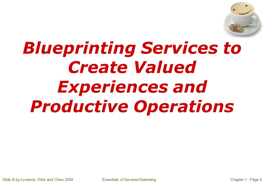 Slide © by Lovelock, Wirtz and Chew 2009 Essentials of Services MarketingChapter 1 - Page 30  Does the SST work reliably.