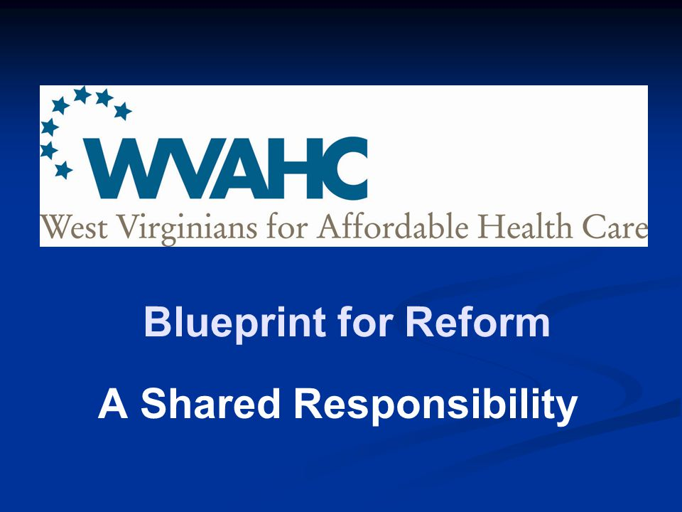 Blueprint for Reform A Shared Responsibility