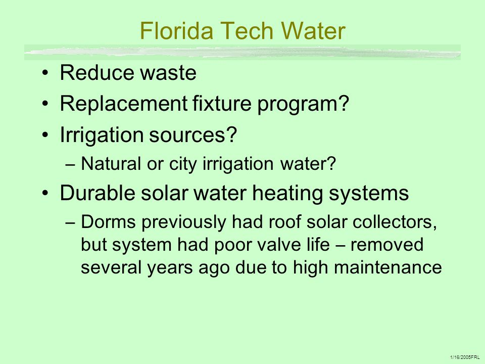 Florida Tech Water Reduce waste Replacement fixture program.