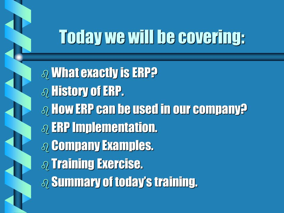 Staff Training b Most overlooked of ERP implementation costs.