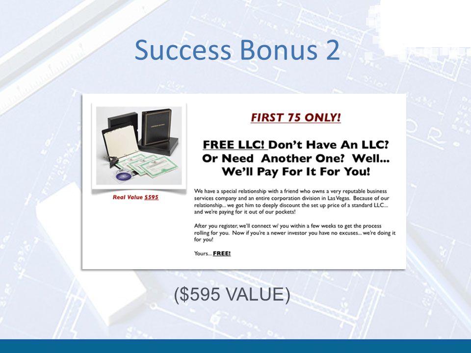 Success Bonus 2 ($595 VALUE)