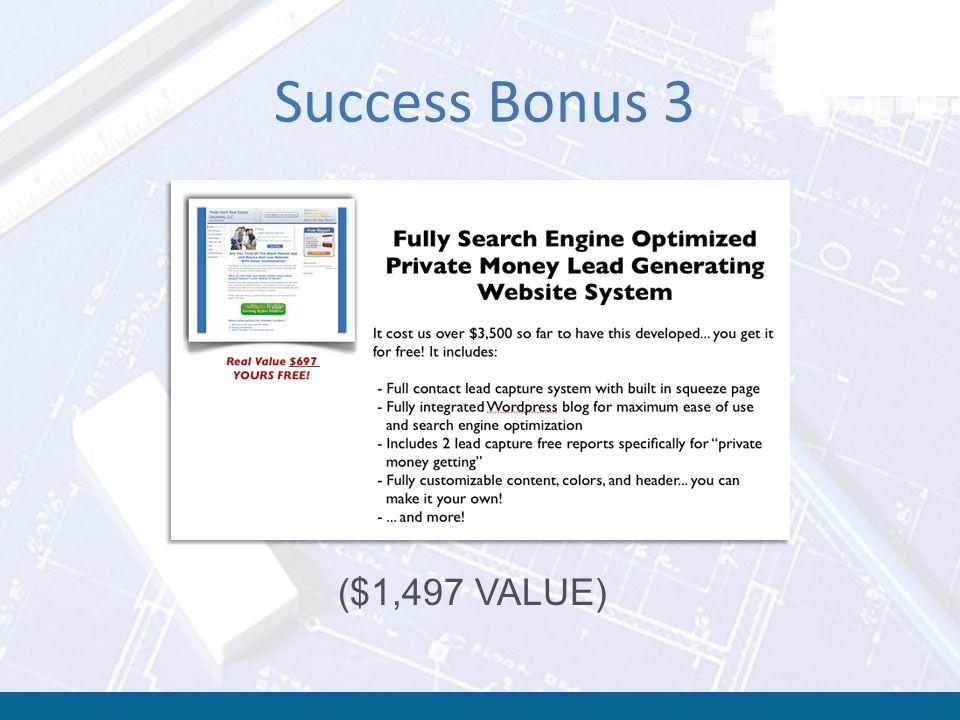 Success Bonus 3 ($1,497 VALUE)