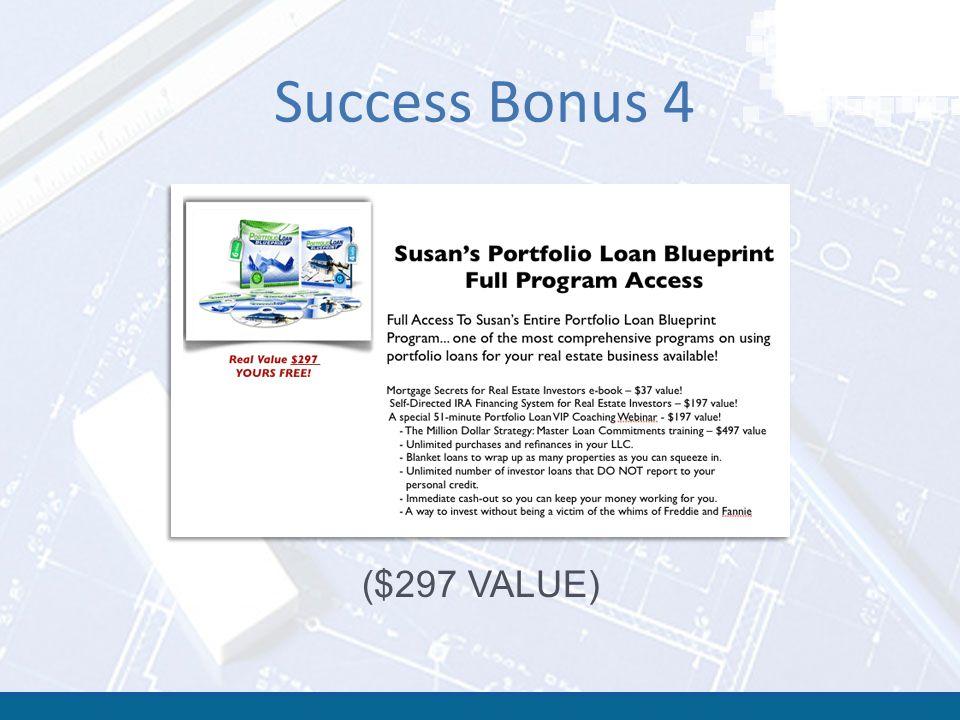 Success Bonus 4 ($297 VALUE)
