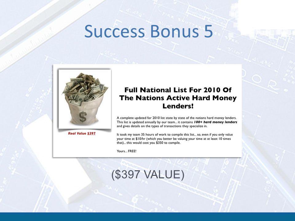 Success Bonus 5 ($397 VALUE)