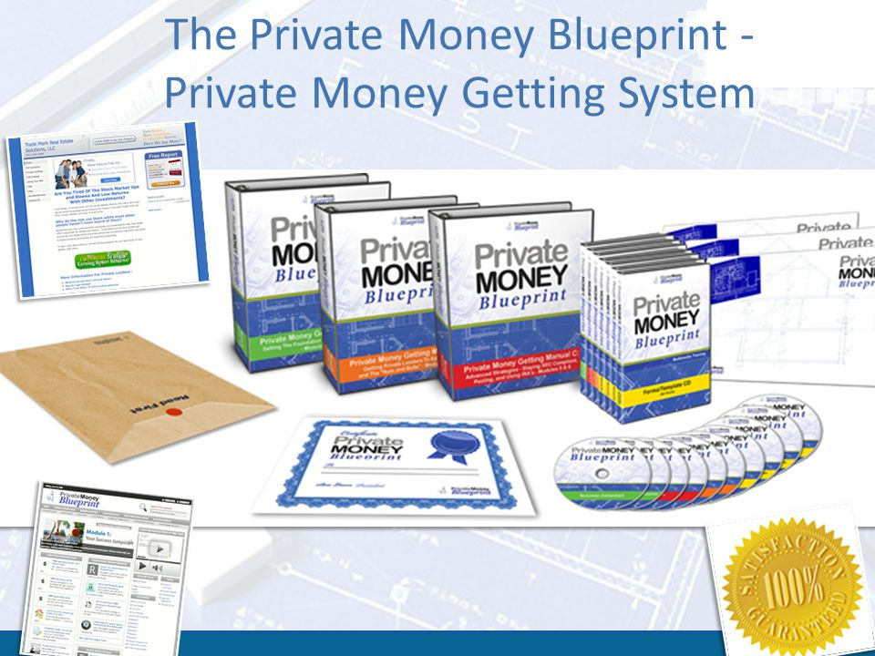 The Private Money Blueprint - Private Money Getting System