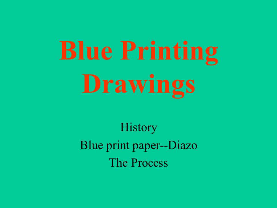 History An early reproduction process produced prints having white lines on a dark blue background.