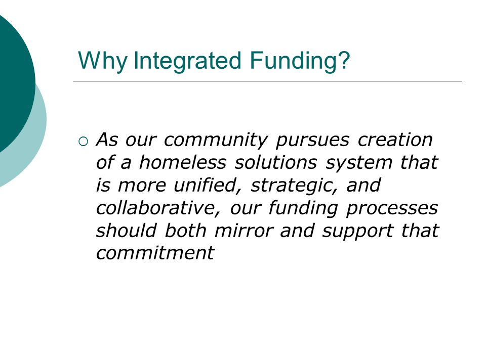 Why Integrated Funding.