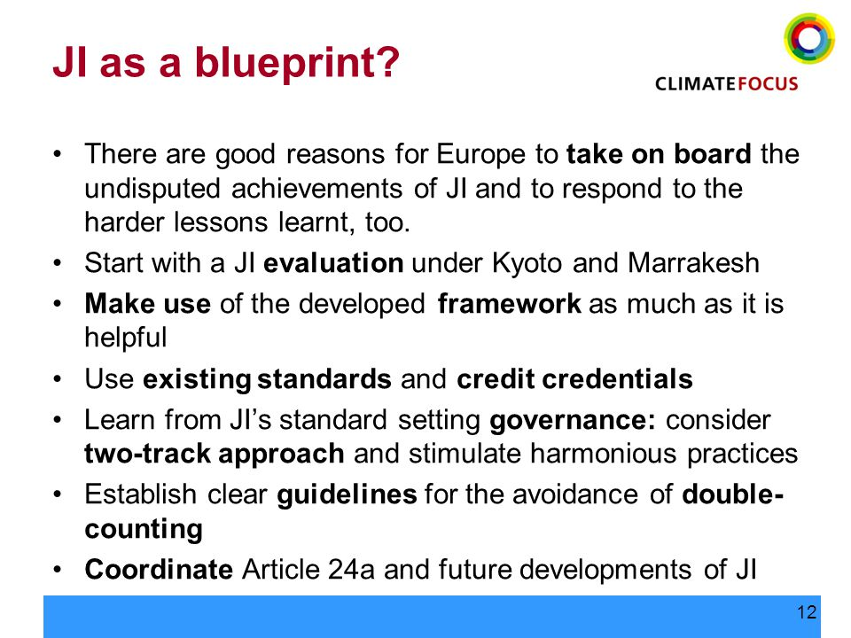 12 JI as a blueprint? There are good reasons for Europe to take on board the undisputed achievements of JI and to respond to the harder lessons learnt