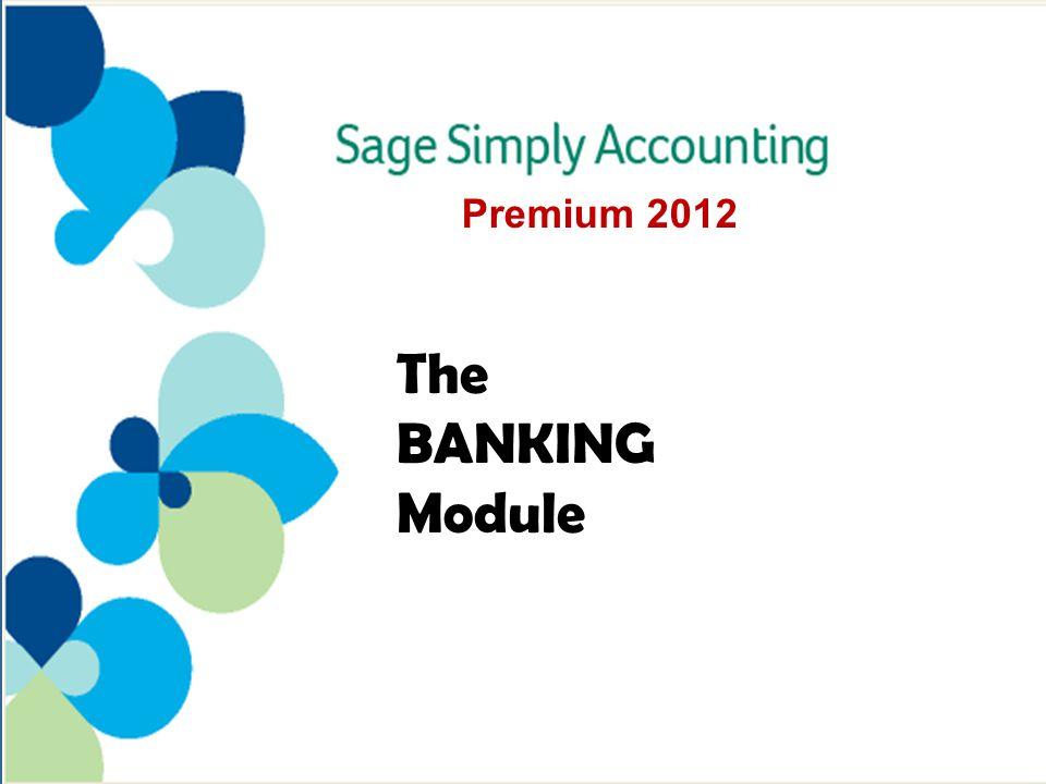 The BANKING Module Premium 2012