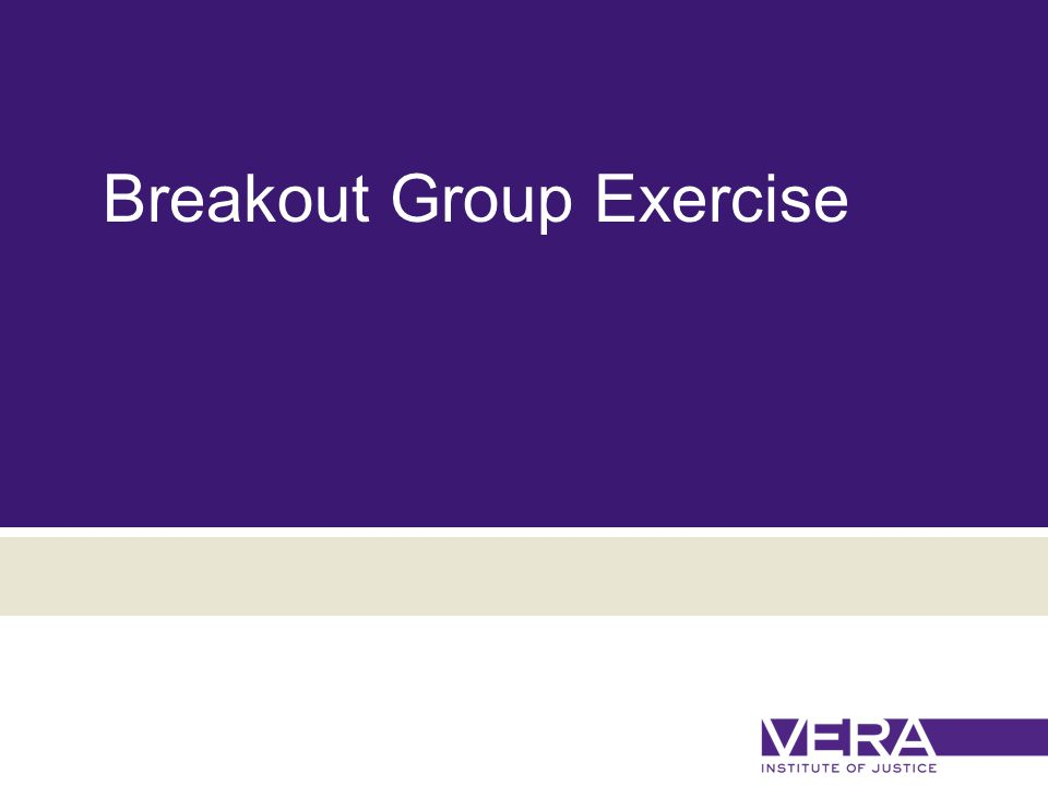 Slide 17 May 1, 2015 Breakout Group Exercise
