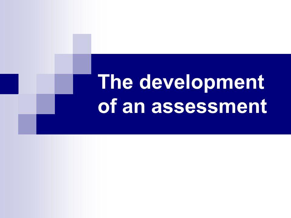 The development of an assessment